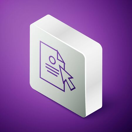 Isometric line Document and cursor icon isolated on purple background. File icon. Checklist icon. Business concept. Silver square button. Illustration