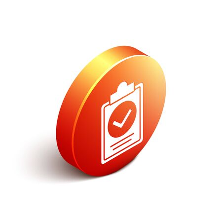 Isometric Verification of delivery list clipboard icon isolated on white background. Orange circle button. Vector. Illustration
