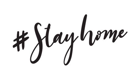 Stay home, stay safe poster design vector