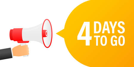 Loudspeaker. Male hand holding megaphone with 4 days to go. Banner for business, marketing and advertising