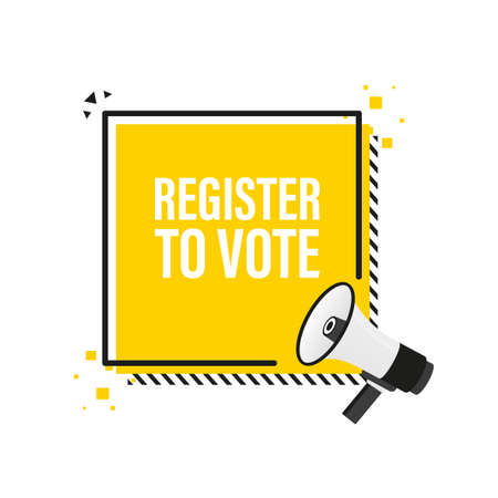 Register to vote megaphone yellow banner in 3D style on white background. Vector illustration.