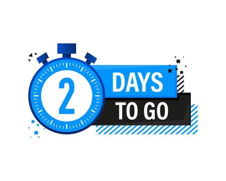Two Days To Go Timer Label, blue emblem banner. Vector illustration.