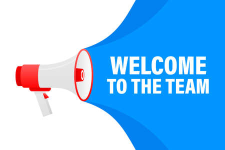 Welcome to the team megaphone blue banner in 3D style on white background. Vector illustration. Illustration
