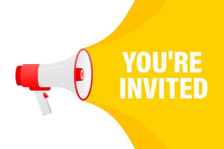 You are invited megaphone yellow banner in 3D style on white background. Vector illustration.