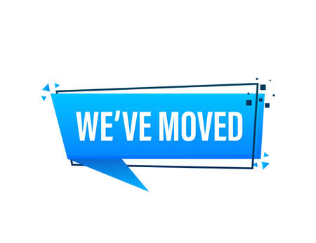 We have moved blue banner in 3D style on white background. Vector illustration. Vector Illustratie
