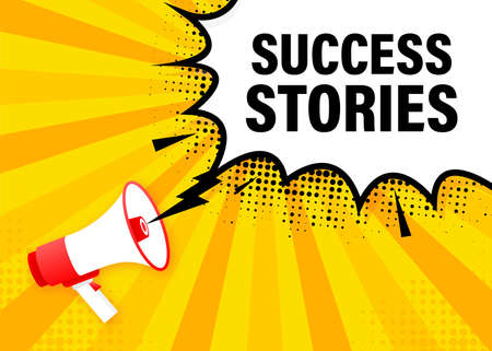 Success stories megaphone yellow banner. Vector illustration.