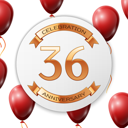 number 36: Golden number thirty six years anniversary celebration on white circle paper banner with gold ribbon. Realistic red balloons with ribbon on white background. Vector illustration.