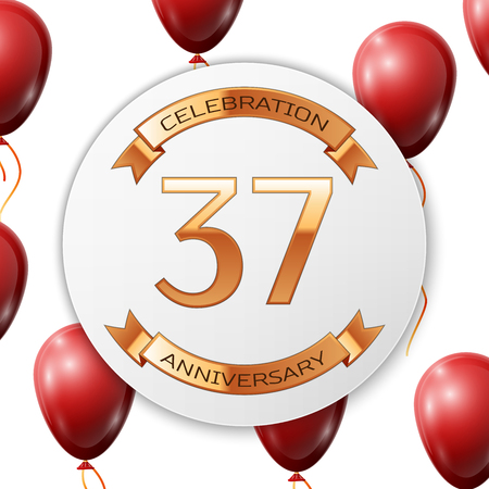 Golden number thirty seven years anniversary celebration on white circle paper banner with gold ribbon. Realistic red balloons with ribbon on white background. Vector illustration. Illustration