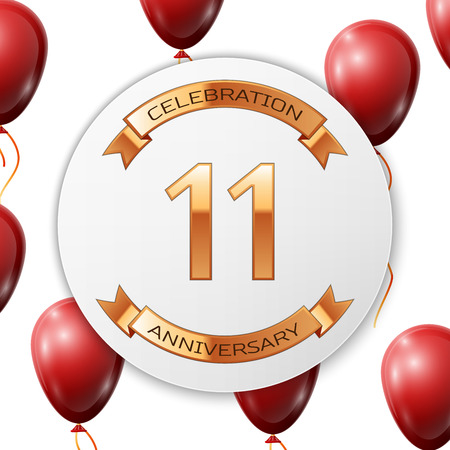 Golden number eleven years anniversary celebration on white circle paper banner with gold ribbon. Realistic red balloons with ribbon on white background. Vector illustration.