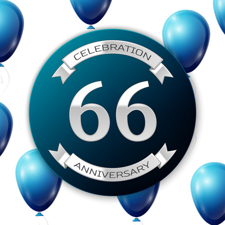 sixty six: Silver number sixty six years anniversary celebration on blue circle paper banner with silver ribbon. Realistic blue balloons with ribbon on white background. Vector illustration.
