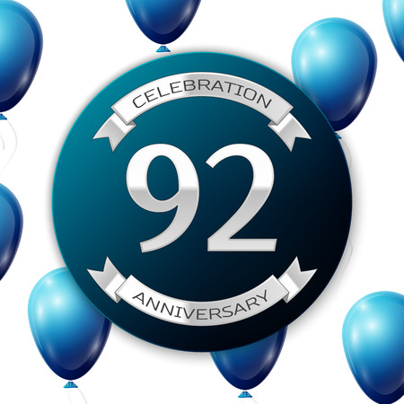 92: Silver number ninety two years anniversary celebration on blue circle paper banner with silver ribbon. Realistic blue balloons with ribbon on white background. Vector illustration. Illustration