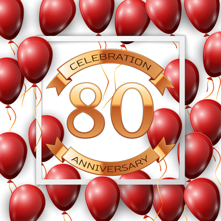 80th: Realistic red balloons with ribbon in centre golden text eighty years anniversary celebration with ribbons in white square frame over white background. Vector illustration