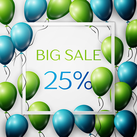 Realistic green and blue balloons with black ribbon in centre text Big Sale 25 percent Discounts in white square frame over white background. SALE concept for shopping, mobile devices, online shop.