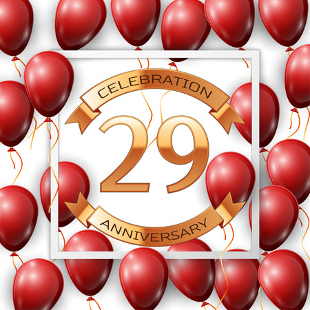 Realistic red balloons with ribbon in centre golden text twenty nine years anniversary celebration with ribbons in white square frame over white background. Vector illustration Illustration