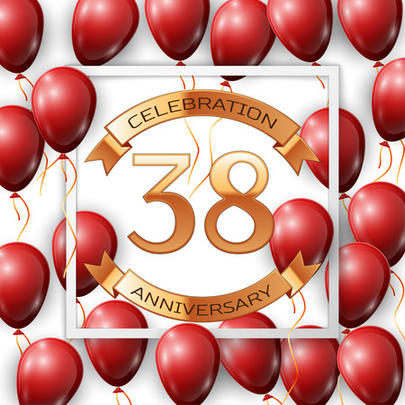 Realistic red balloons with ribbon in centre golden text thirty eight years anniversary celebration with ribbons in white square frame over white background. Vector illustration Illustration