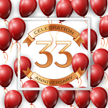 Realistic red balloons with ribbon in centre golden text thirty three years anniversary celebration with ribbons in white square frame over white background. Vector illustration