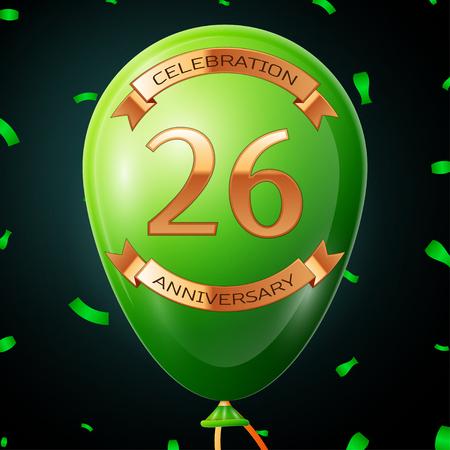 twenty six: Green balloon with golden inscription twenty six years anniversary celebration and golden ribbons, confetti on black background. Vector illustration