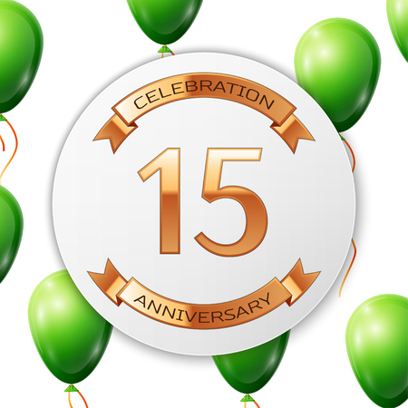 fifteen: Golden number fifteen years anniversary celebration on white circle paper banner with gold ribbon. Realistic green balloons with ribbon on white background. illustration.