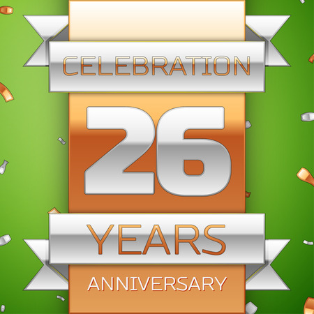 Realistic Twenty six Years Anniversary Celebration Design. Silver and golden ribbon, confetti on green background. Colorful Vector template elements for your birthday party. Anniversary ribbon