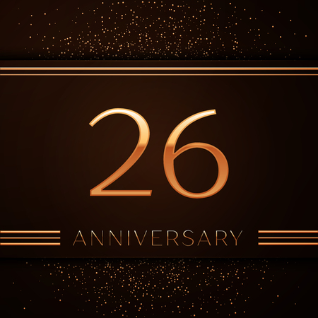 Realistic Twenty six Years Anniversary Celebration Logotype. Golden numbers and golden confetti on brown background. Colorful Vector template elements for your birthday party Illustration