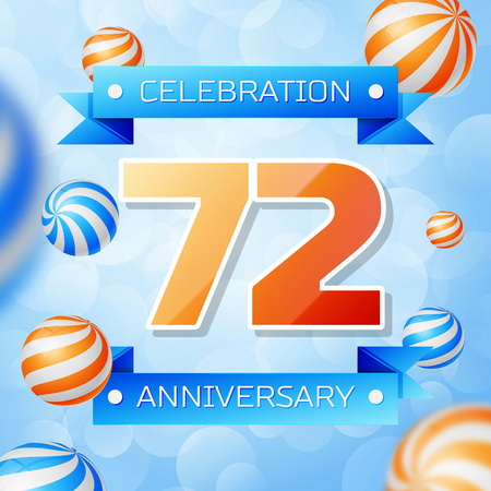Realistic Seventy two Years Anniversary Celebration design banner. Gold numbers and blue ribbons, balloons on blue background. Colorful Vector template elements for your birthday party
