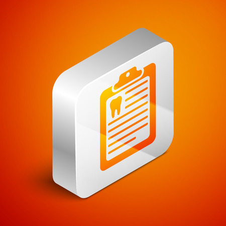 Isometric Clipboard with dental card or patient medical records icon isolated on orange background. Dental insurance. Dental clinic report. Silver square button. Vector Illustration