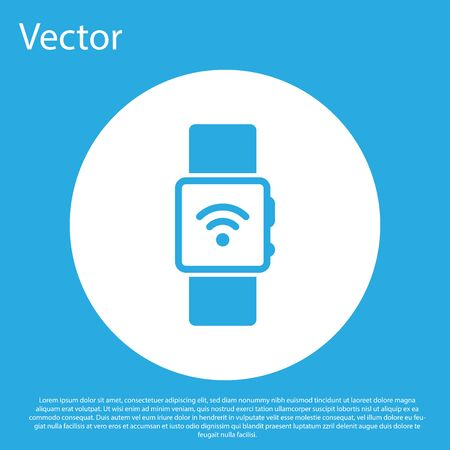 Blue Smartwatch with wireless symbol icon isolated on blue background. White circle button. Flat design. Vector Illustration Illustration
