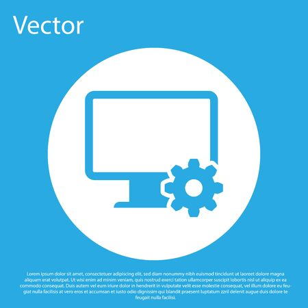Blue Computer monitor and gear icon isolated on blue background. Adjusting app, setting options, maintenance, repair, fixing monitor concepts. White circle button. Flat design. Vector Illustration
