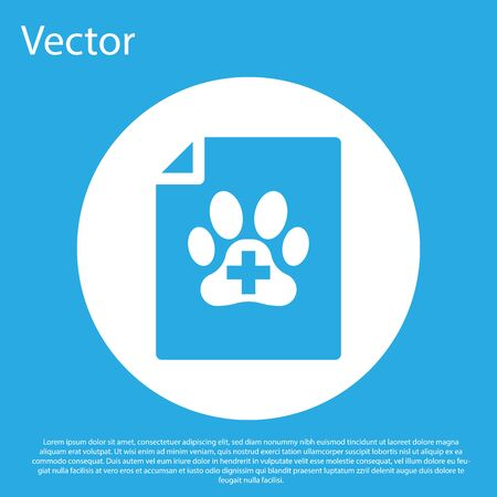 Blue Medical certificate for travel with dog or cat icon isolated on blue background. Document for pet. Dog or cat paw print. White circle button. Vector Illustration