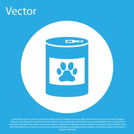 Blue Canned food icon isolated on blue background. Food for animals. Pet food can. Dog or cat paw print. White circle button. Vector Illustration