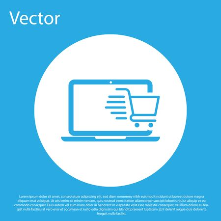 Blue Shopping cart on screen laptop icon isolated on blue background. Concept e-commerce, e-business, online business marketing. White circle button. Vector Illustration Illustration