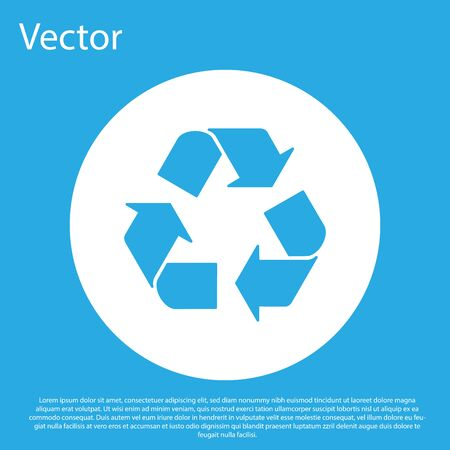 Blue Recycle symbol icon isolated on blue background. Circular arrow icon. Environment recyclable go green. White circle button. Vector Illustration