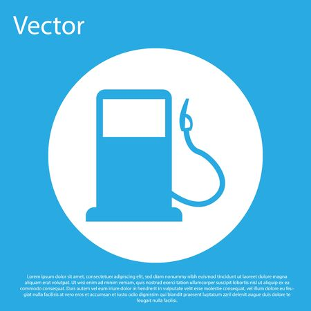 Blue Petrol or Gas station icon isolated on blue background. Car fuel symbol. Gasoline pump. White circle button. Vector Illustration
