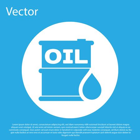 Blue Oil barrel icon isolated on blue background. Oil drum container. For infographics, fuel, industry, power, ecology. White circle button. Vector Illustration Stock Illustratie