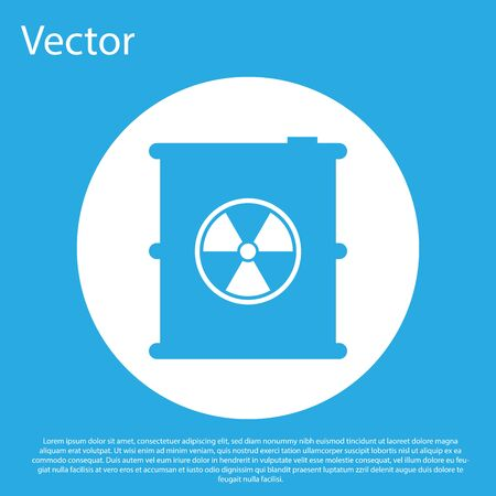 Blue Radioactive waste in barrel icon isolated on blue background. Toxic refuse keg. Radioactive garbage emissions, environmental pollution. White circle button. Vector Illustration