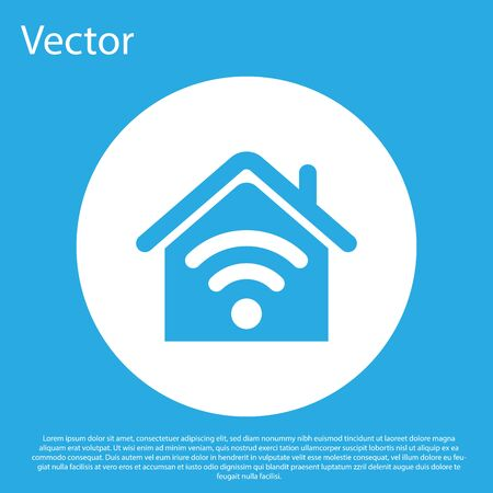 Blue Smart home with wi-fi icon isolated on blue background. Remote control. White circle button. Vector Illustration