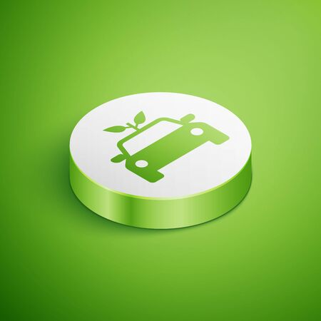 Isometric Eco car concept drive with leaf icon isolated on green background. Green energy car symbol. White circle button. Vector Illustration Ilustrace