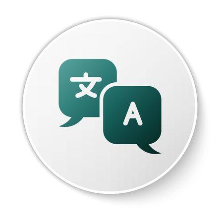 Icono de traductor verde aislado sobre fondo blanco. Iconos de conversación de lengua extranjera en el bocadillo de diálogo de chat. Traducción de concepto. Botón de círculo blanco. Ilustración vectorial