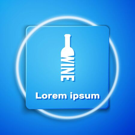 White Bottle of wine icon isolated on blue background. Lettering bottle of wine. Blue square button. Vector Illustration