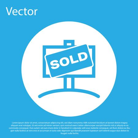 Blue Hanging sign with text Sold icon isolated on blue background. Sold sticker. Sold signboard. White circle button. Vector Illustration