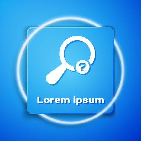 White Unknown search icon isolated on blue background. Magnifying glass and question mark. Blue square button. Vector Illustration Ilustração