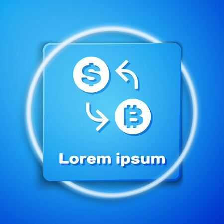 White Cryptocurrency exchange icon isolated on blue background. Bitcoin to dollar exchange icon. Cryptocurrency technology, mobile banking. Blue square button. Vector Illustration