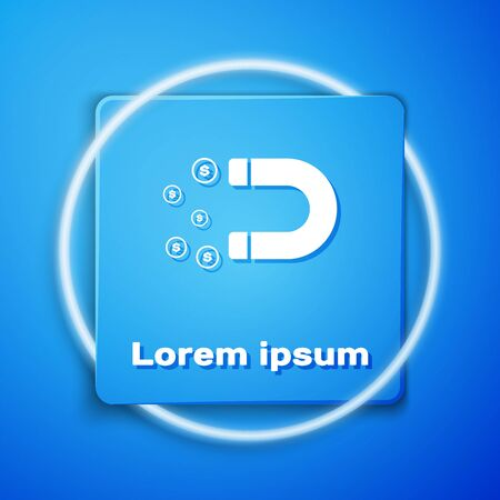 White Magnet with money icon isolated on blue background. Concept of attracting investments, money. Big business profit attraction and success. Blue square button. Vector Illustration