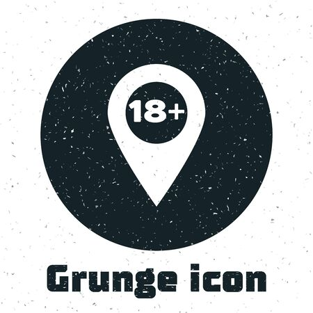 Grunge Map pointer with 18 plus icon isolated on white background. Age restriction symbol. 18 plus content sign. Adults content only icon. Vector Illustration