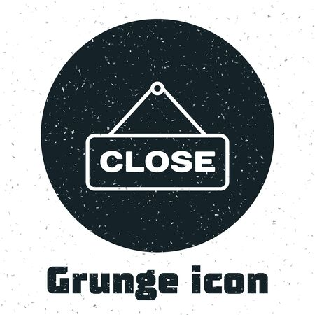 Grunge Hanging sign with text Close icon isolated on white background. Business theme for cafe or restaurant. Vector Illustration