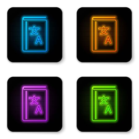Glowing neon Translator book icon isolated on white background. Foreign language conversation icons in chat speech bubble. Translating concept. Black square button. Vector Illustration