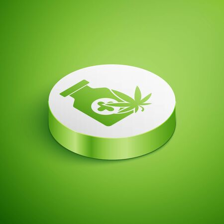 Isometric Medical bottle with marijuana or cannabis leaf icon isolated on green background. Mock up of cannabis oil extracts in jars. White circle button. Vector Illustration Stock Illustratie