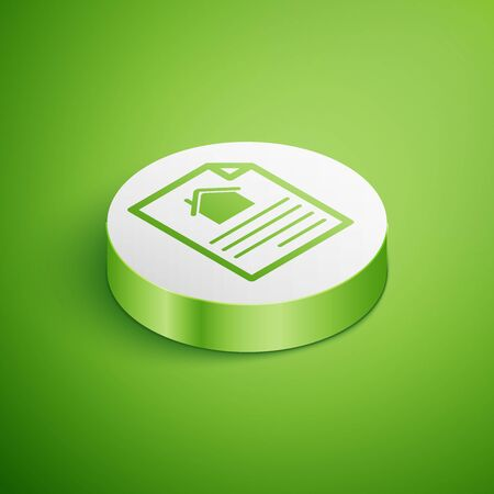 Isometric House contract icon isolated on green background. Contract creation service, document formation, application form composition. White circle button. Vector Illustration