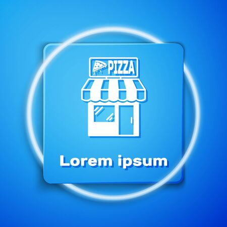 White Pizzeria building facade icon isolated on blue background. Fast food pizzeria kiosk. Blue square button. Vector Illustration