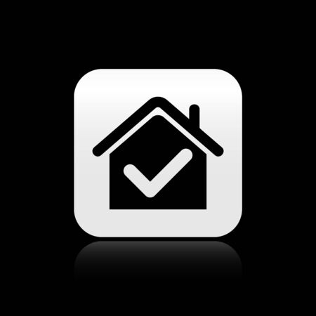 Black House with check mark icon isolated on black background. Real estate agency or cottage town elite class. Silver square button. Vector Illustration